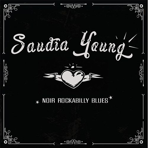 Noir Rockabilly Blues by Saudia Young