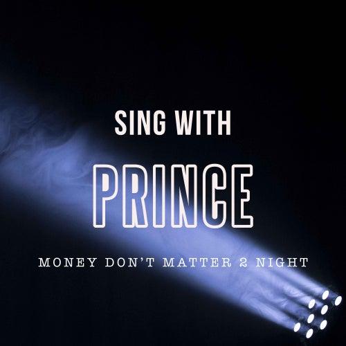 Money Don't Matter 2 Night de Sing