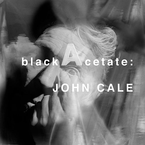 Black Acetate de John Cale