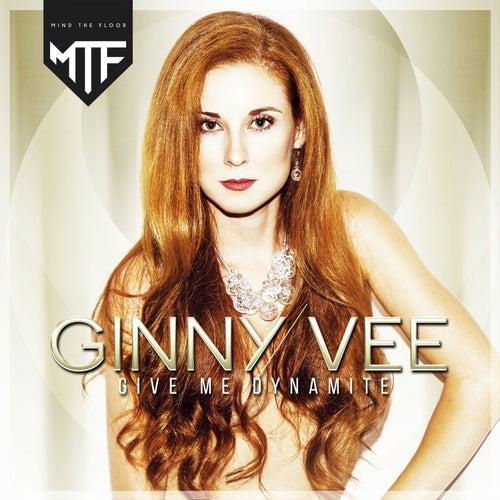 Give Me Dynamite de Ginny Vee