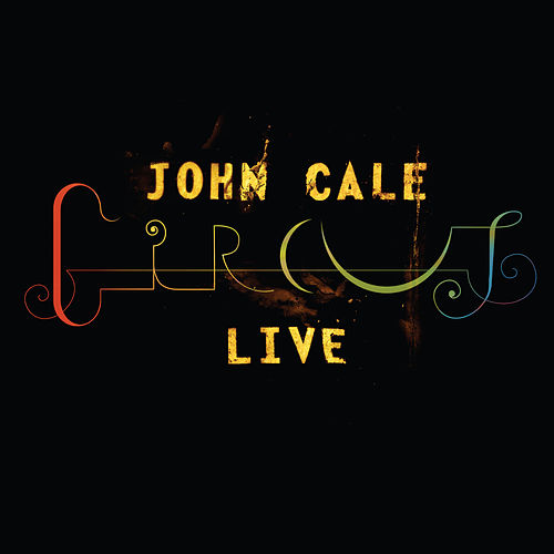 Circus Live by John Cale