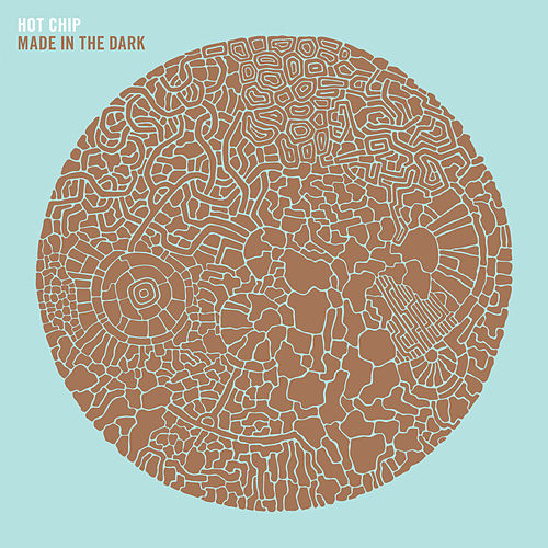 Made In The Dark von Hot Chip