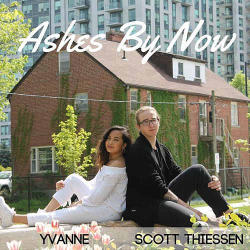 Ashes by Now by Scott Thiessen