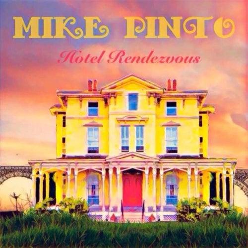 Hotel Rendezvous de Mike Pinto