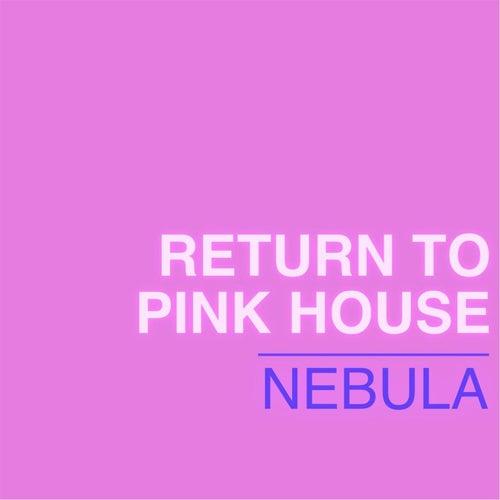 Return to Pink House (Live) de Nebula (2)