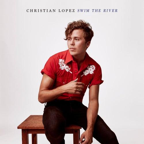 Swim the River von Christian Lopez