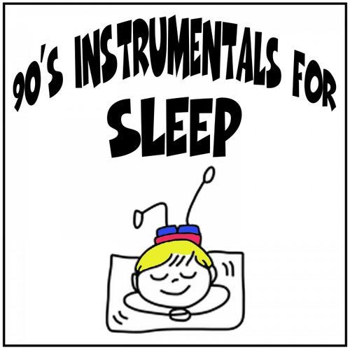 90's Instrumentals for Sleep de Various Artists