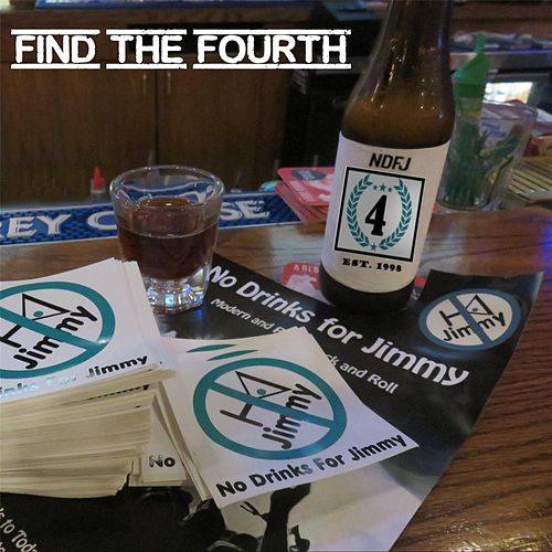 Find the Fourth by No Drinks for Jimmy