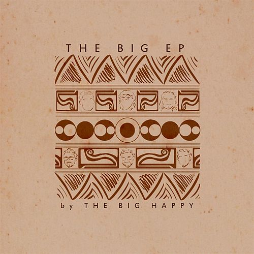 The Big EP by The Big Happy