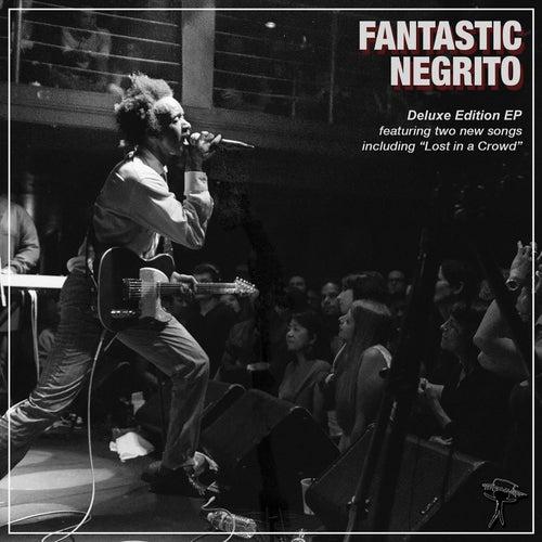 Fantastic Negrito Deluxe EP de Fantastic Negrito
