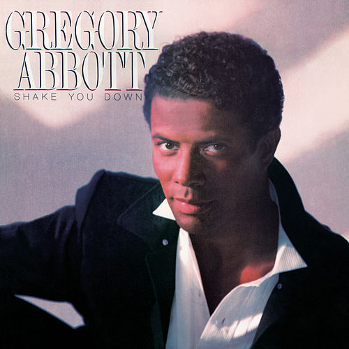 Shake You Down (Bonus Track) de Gregory Abbott