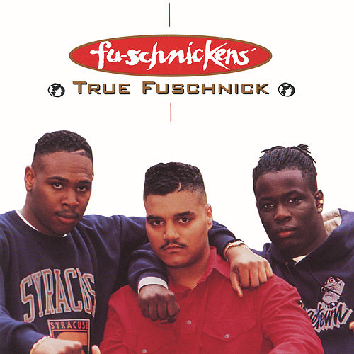 True Fuschnick EP by Fu-Schnickens