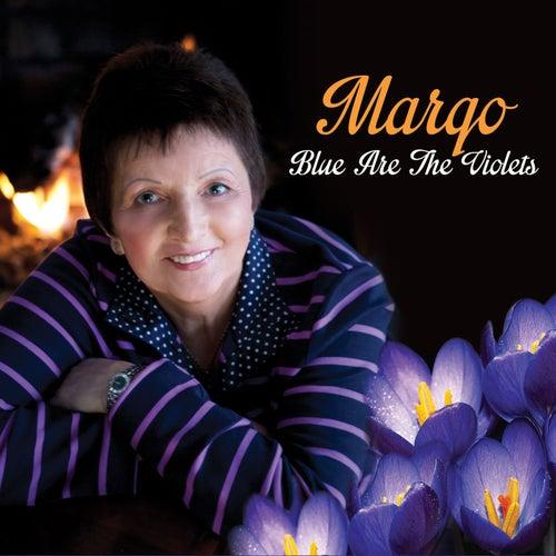 Blue Are the Violets de Margo