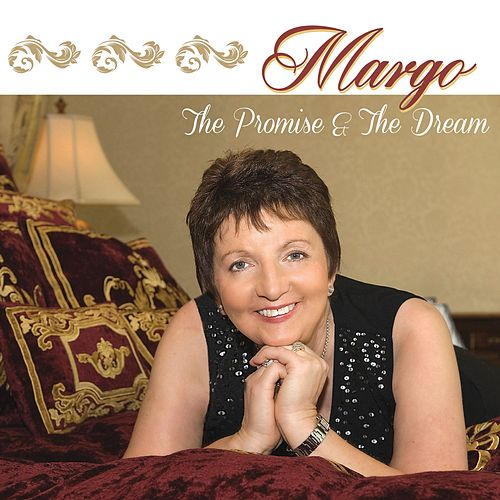 The Promise and the Dream de Margo