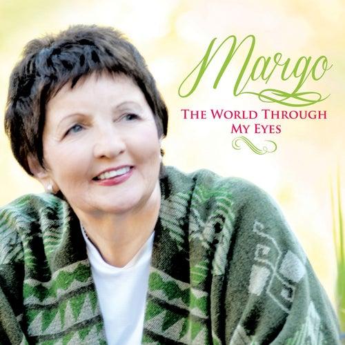 The World Through My Eyes de Margo
