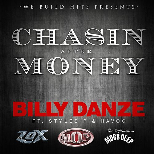 Chasin After Money (feat. Styles P & Havoc) von Billy Danze