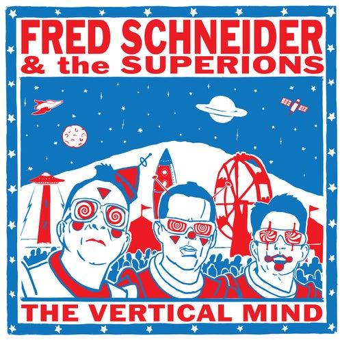 The Vertical Mind by Fred Schneider