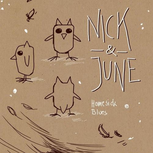 Homesick Blues by Nick