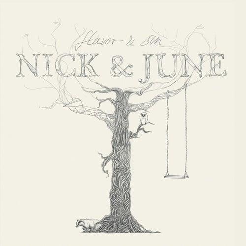 Flavor & Sin von Nick & June