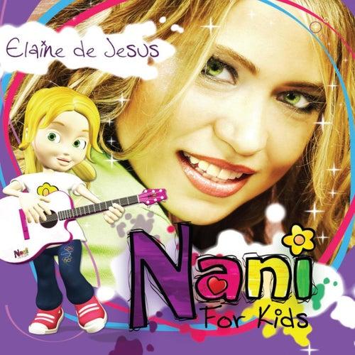 Nani for Kids de Elaine de Jesus