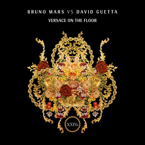 Versace On The Floor (Bruno Mars vs. David Guetta) von Bruno Mars
