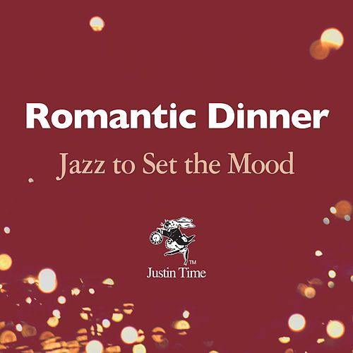Romantic Dinner: Jazz to Set the Mood de Various Artists