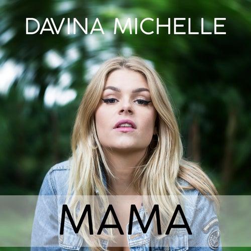 Mama van Davina Michelle