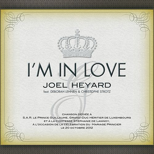 I'm in Love (feat. Deborah Lehnen & Christophe Strotz) de Joël Heyard