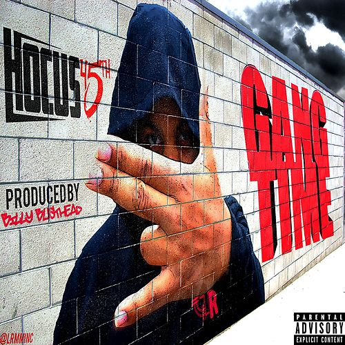 Gang Time de Hocus 45th