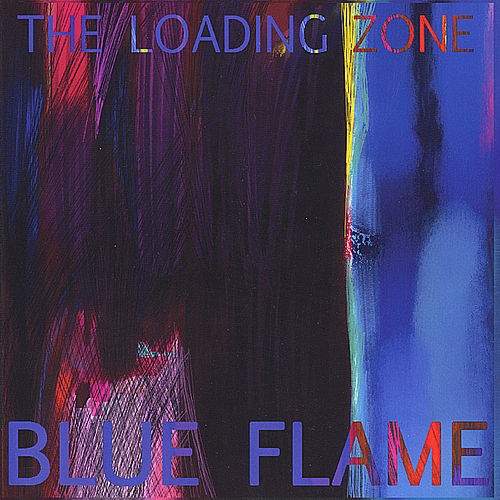 Blue Flame de The Loading Zone