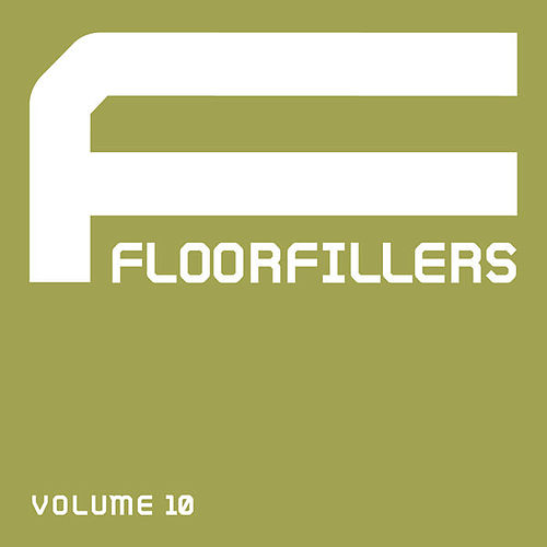 Floorfillers, Vol. 10 by Various Artists