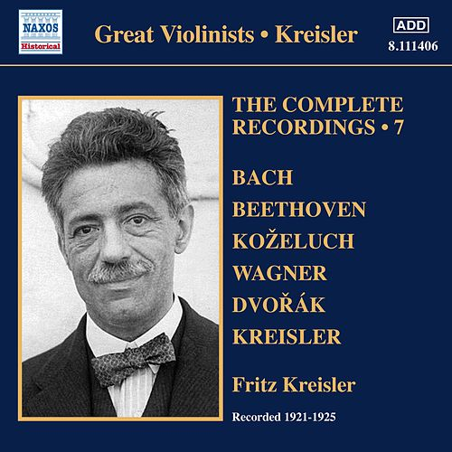 Kreisler: The Complete Recordings, Vol. 7 (1921-1925) von Various Artists