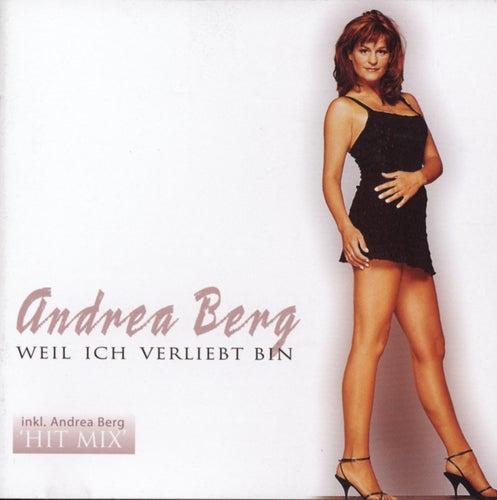 Weil ich verliebt bin von Andrea Berg