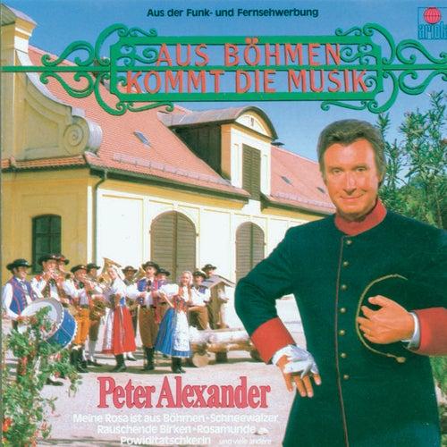Aus Böhmen kommt die Musik von Peter Alexander