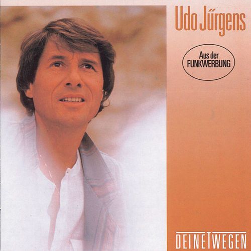 Deinetwegen de Udo Jürgens