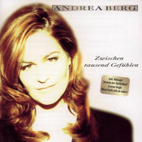 Zwischen tausend Gefühlen von Andrea Berg