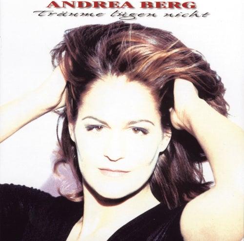 Träume lügen nicht von Andrea Berg