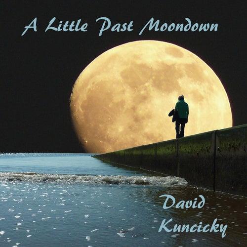 A Little Past Moondown de David Kuncicky