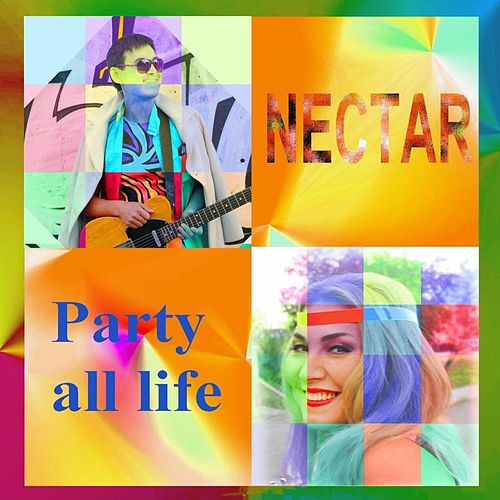 Party All Life - EP by Nectar