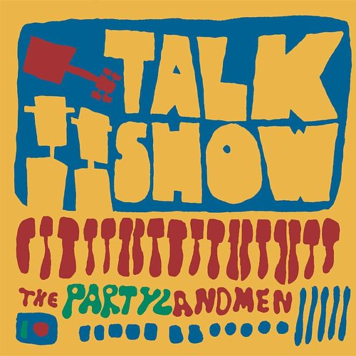 Talk Show by The Partylandmen