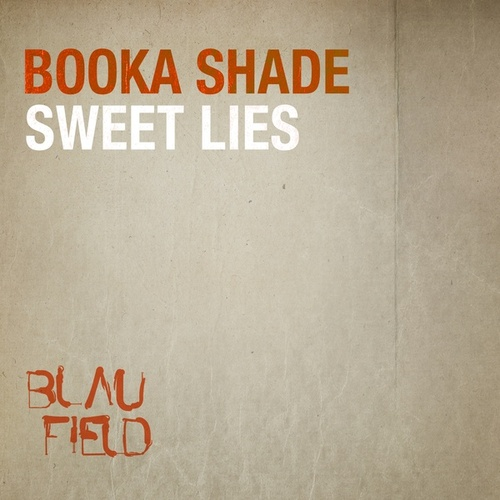 Sweet Lies von Booka Shade