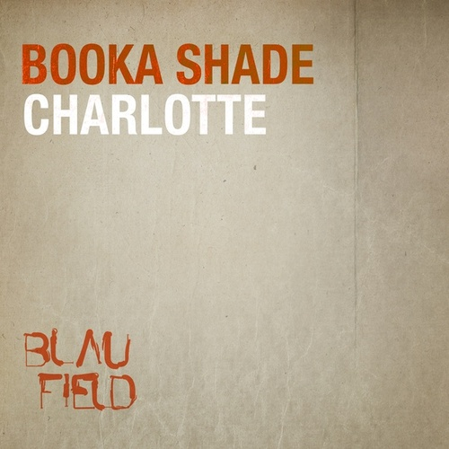 Charlotte by Booka Shade