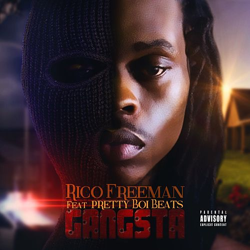 Gangsta (feat. Pretty Boi Beats) de Rico Freeman