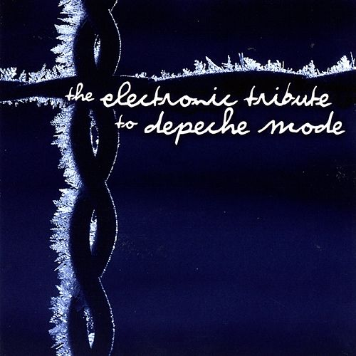 Electronic Tribute To Depeche Mode by Various Artists