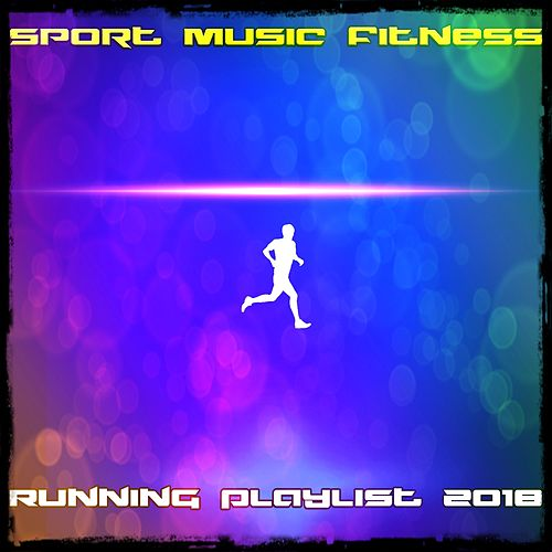 Sport Music Fitness Running Playlist 2018 de Various Artists