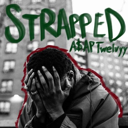 Strapped de A$AP Twelvyy