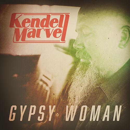 Gypsy Woman by Kendell Marvel
