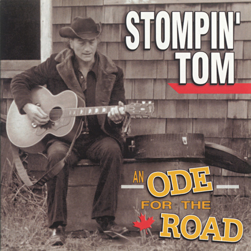 An Ode For The Road by Stompin' Tom Connors