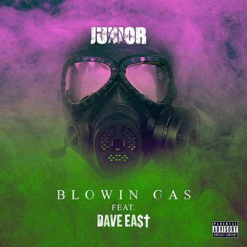 Blowin Gas (feat. Dave East) de Junior (3)