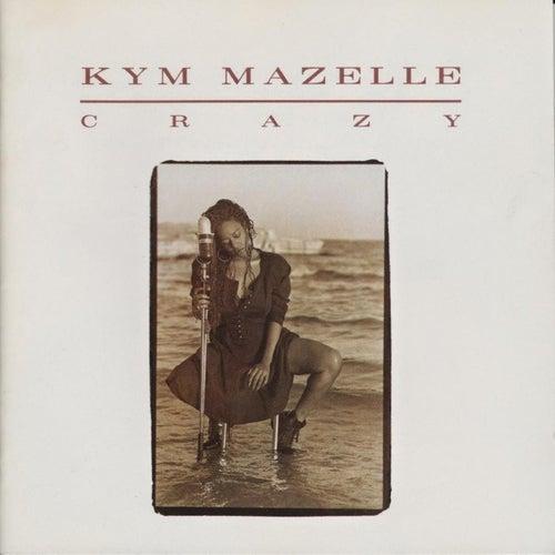 Crazy de Kym Mazelle